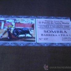 Tauromaquia: ENTRADA PLAZA DE TOROS DE EL PUERTO.. SOMBRA BARRERA .... AÑO 1999. Lote 22443229