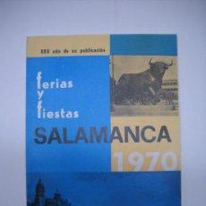Tauromaquia: TOROS.FERIAS Y FIESTAS SALAMANCA 1970.16X21 69 PÁGINAS.NUMEROSA PUBLICIDAD ILUSTRADO.. Lote 22991872