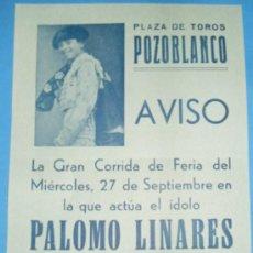 Tauromaquia: CARTEL DE TOROS. PLAZA DE POZOBLANCO. TOREA SEBASTIAN PALOMO LINARES.. Lote 23662297