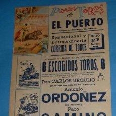 Tauromaquia: CARTEL DE TOROS. PLAZA DEL PUERTO. ANTONIO ORDOÑEZ, PACO CAMINO Y MANOLO MARTINEZ. AÑO 1969.. Lote 23662647