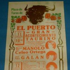 Tauromaquia: CARTEL DE TOROS. PLAZA DEL PUERTO. MANUEL DIAZ, CELSO ORTEGA, JUAN P. GALAN,...AÑO 1984.. Lote 24653882