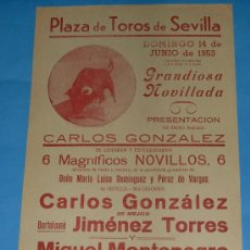 Tauromaquia: CARTEL DE TOROS. PLAZA DE SEVILLA. CARLOS GONZALEZ, BARTOLOME JIMENEZ TORRES Y M. MONTENEGRO. 1953.. Lote 24782693