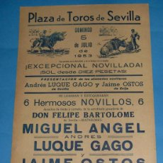 Tauromaquia: CARTEL DE TOROS. PLAZA DE SEVILLA. MIGUEL ANGEL, ANDRES LUQUE GAGO Y JAIME OSTOS. AÑO 1953.. Lote 24782985