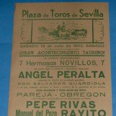 Tauromaquia: CARTEL DE TOROS. PLAZA DE SEVILLA. PEPE RIVAS, RAYITO Y JAIME OSTOS. AÑO 1953.. Lote 24783235