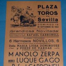 Tauromaquia: CARTEL DE TOROS. PLAZA DE SEVILLA. MANOLO ZERPA, LUQUE GAGO Y RAFAEL CARBONELL. AÑO 1953.. Lote 24783636