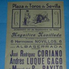 Tauromaquia: CARTEL DE TOROS. PLAZA DE SEVILLA. JOSE RODRIGUEZ CORIANO, ANDRES LUQUE GAGO Y RAYITO. AÑO . Lote 24783773