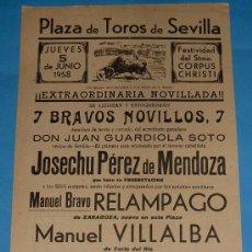 Tauromaquia: CARTEL DE TOROS. PLAZA DE SEVILLA. RELAMPAGO, MANUEL VILLALBA Y MARQUEÑO. AÑO 1958.. Lote 24822036