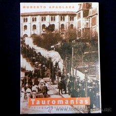 Tauromaquia: LIBRO REVISTA - TAUROMANÍAS Nº 11 - H. APAOLAZA - TAUROMAQUIA TOROS TORO TOREO CURRO ROMERO ETC. Lote 25242704