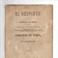 Tauromaquia: (M-3.8) ANTONIO GUEROLA - EL RESPINGO CORRIDAS DE TOROS POR UN AFICIONADO, BARCELONA 1877. Lote 26801506