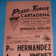 Tauromaquia: CARTEL DE TOROS. PLAZA DE CARTAGENA. PACO HERNANDEZ, ANTONIO A. JIMENEZ Y VICTOR QUESADA. AÑO 1956.. Lote 25990618