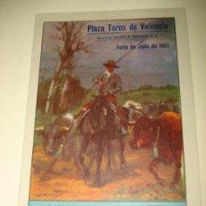 Tauromaquia: GRAN PROGRAMA FERIA DE JULIO DE 1951 EN LA PLAZA DE TOROS DE VALENCIA DEL AÑO .. Lote 26116392