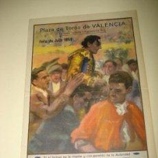 Tauromaquia: GRAN PROGRAMA FERIA DE JULIO DE 1950 EN LA PLAZA DE TOROS DE VALENCIA .. Lote 26116417