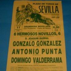 Tauromaquia: CARTEL DE TOROS. PLAZA DE SEVILLA. GONZALO GONZALEZ, ANTONIO PUNTA Y DOMINGO VALDERRAMA. AÑO 1988.. Lote 26428760