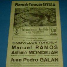 Tauromaquia: CARTEL DE TOROS. PLAZA DE SEVILLA. MANUEL RAMOS, ANTONIO MONDEJAR Y JUAN P. GALAN. AÑO 1984.. Lote 26434663
