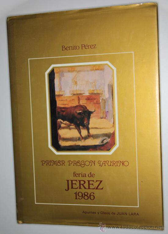 FERIA DE JEREZ 1986 PREGON-JUAN LARA (Coleccionismo - Tauromaquia)