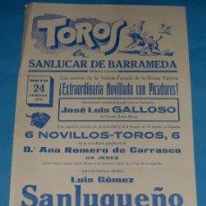 Tauromaquia: CARTEL DE TOROS. PLAZA DE SANLUCAR DE BDA. EL SANLUQUEÑO, MARCELINO Y JOSE L. GALLOSO. AÑO 1970.. Lote 26845388
