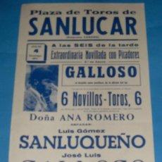 Tauromaquia: CARTEL DE TOROS. PLAZA DE SANLUCAR DE BDA. LUIS GOMEZ SANLUQUEÑO, JOSE L. GALLOSO Y ANTONIO G.CHACON. Lote 26845744
