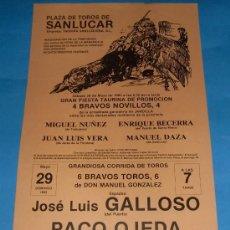 Tauromaquia: CARTEL DE TOROS. PLAZA DE SANLUCAR DE BDA. JOSE LUIS GALLOSO, PACO OJEDA Y CURRO DURAN. AÑO 1983.. Lote 26866087