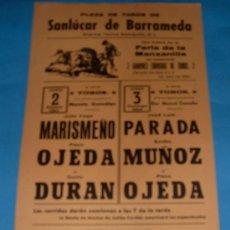 Tauromaquia: CARTEL DE TOROS. PLAZA DE SANLUCAR DE BDA. MARISMEÑO, PACO OJEDA, CURRO DURAN...AÑO 1984.. Lote 26867090