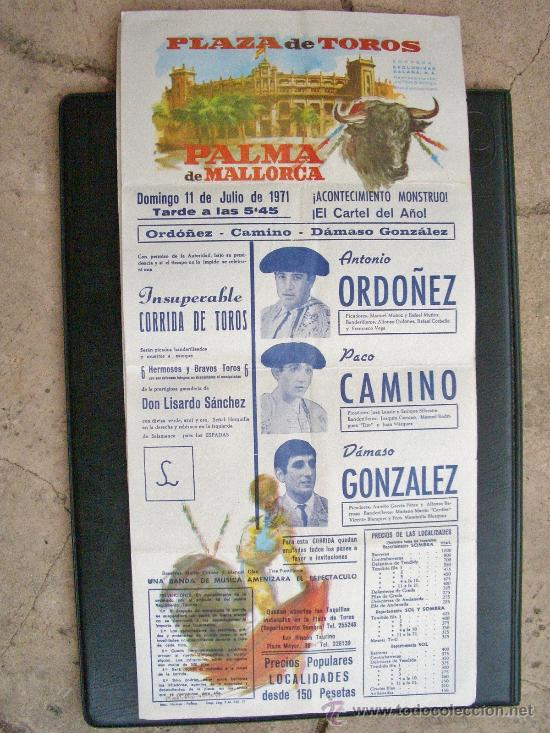 CARTEL DE TOROS - ANTONIO ORDOÑEZ - PACO CAMINO - DAMASO GONZALEZ - PALMA MALLORCA 1971 (Coleccionismo - Tauromaquia)