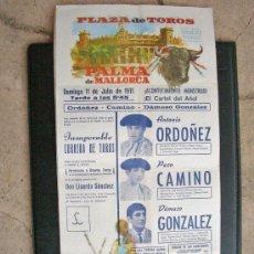 Tauromaquia: CARTEL DE TOROS - ANTONIO ORDOÑEZ - PACO CAMINO - DAMASO GONZALEZ - PALMA MALLORCA 1971. Lote 27252275