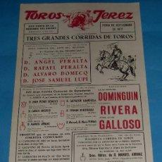 Tauromaquia: CARTEL DE TOROS. PLAZA DE JEREZ DE LA FRA. LUIS M. DOMINGUIN, CURRO RIVERA Y JOSE L. GALLOSO. 1971. . Lote 27356876