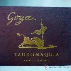 Tauromaquia: LIBRO, TAUROMAQUIA, FRANCISCO GOYA LUCIENTES, RAFAEL CASARIEGO, 1963, CON 44 ESTAMPAS, EJEMPLAR 941. Lote 27552117