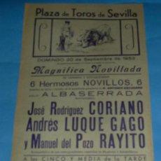 Tauromaquia: CARTEL DE TOROS. PLAZA DE SEVILLA. JOSE RODRIGUEZ SORIANO, ANDRES LUQUE GAGO Y RAYITO. AÑO 1953.. Lote 27622876