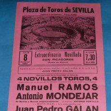 Tauromaquia: CARTEL DE TOROS. PLAZA DE SEVILLA. MANUEL RAMOS, ANTONIO MONDEJAR Y JUAN P. GALAN. AÑO 1984.. Lote 27656961