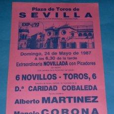 Tauromaquia: CARTEL DE TOROS. PLAZA DE SEVILLA. ALBERTO MARTINEZ, MANOLO CORONA Y JUAN P. GALAN. AÑO 1987.. Lote 27660140