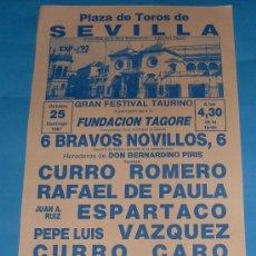 Tauromaquia: CARTEL DE TOROS. PLAZA DE SEVILLA. CURRO ROMERO, RAFAEL DE PAULA, CURRO CACO...AÑO 1987.. Lote 27661122
