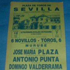 Tauromaquia: CARTEL DE TOROS. PLAZA DE SEVILLA. JOSE Mª PLAZA, ANTONIO PUNTA Y DOMINGO VALDERRAMA. AÑO 1988.. Lote 27661255