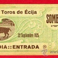Tauromaquia: ENTRADA TOROS, PLAZA DE ECIJA SEVILLA 1925 , ORIGINAL, ET1833. Lote 205758887