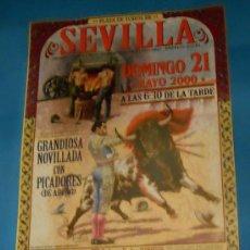 Tauromaquia: CARTEL DE TOROS. PLAZA DE SEVILLA. JUAN MANUEL BENITEZ, ANTONIO BRICIO Y CESAR GIRON. AÑO 2000.. Lote 27718470