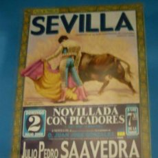 Tauromaquia: CARTEL DE TOROS. PLAZA DE SEVILLA. JULIO PEDRO SAAVEDRA, ANTONIO RAMIREZ Y JAVIER CASTAÑO. AÑO 2000.. Lote 27718563