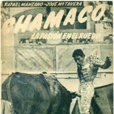 Tauromaquia: MANZANO Y TAVERA : CHAMACO, LA PASIÓN EN EL RUEDO. Lote 27723220