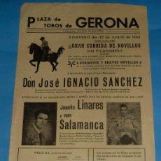 Tauromaquia: CARTEL DE TOROS. PLAZA DE GERONA. MANO A MANO DE JUANITO LINARES Y PEPE SALAMANCA. AÑO 1963.. Lote 27939850