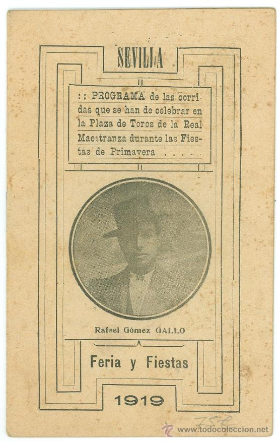 PROGRAMA DE CORRIDAS EN LA REAL MAESTRANZA DE SEVILLA. FERIA Y FIESTAS. 1919. RAFAEL GOMEZ GALLO. (Coleccionismo - Tauromaquia)