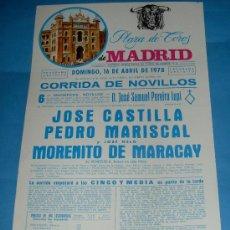 Tauromaquia: CARTEL DE TOROS. PLAZA DE MADRID. JOSE CASTILLA, PEDRO MARISCAL Y MORENITO DE MARACAY. . Lote 28670917