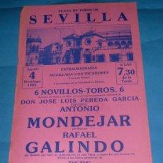 Tauromaquia: CARTEL DE TOROS. PLAZA DE SEVILLA. ANTONIO MONDEJAR, RAFAEL GALINDO Y PEPE MANFREDI. AÑO 1985.. Lote 28674009