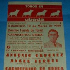 Tauromaquia: CARTEL DE TOROS. PLAZA DE UBEDA. ANTONIO ORDOÑEZ, ANGEL TERUEL Y CARNICERITO DE UBEDA. AÑO 1968.. Lote 28698097
