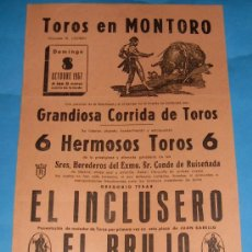 Tauromaquia: CARTEL DE TOROS. PLAZA DE MONTORO. EL INCLUSERO, EL BRUJO Y EL CHANO. AÑO 1967.. Lote 29750508