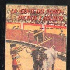 Tauromaquia: LA GENTE DEL TORO: DICHOS Y HECHOS (A-TO-651,2). Lote 28994909