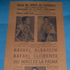 Tauromaquia: CARTEL DE TOROS. PLAZA DE FIGUERAS. RAFAEL ALBAICIN, RAFAEL LLORENTE Y NIÑO DE LA PALMA. AÑO 1949.. Lote 29194875