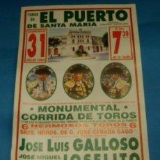 Tauromaquia: CARTEL DE TOROS. PLAZA DEL PUERTO. JOSE L. GALLOSO, JOSELITO Y FINITO DE CORDOBA. AÑO 1994.. Lote 29303462