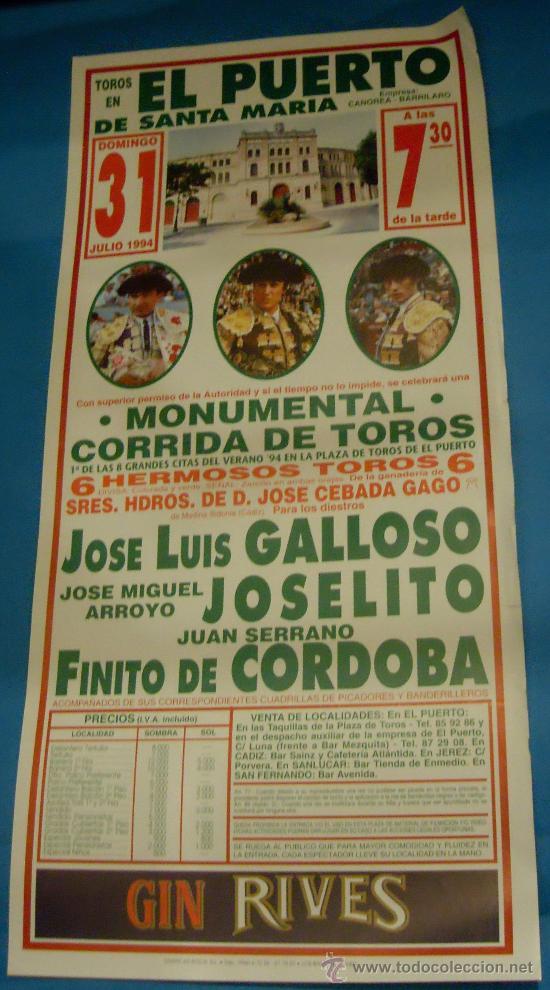 CARTEL DE TOROS. PLAZA DEL PUERTO. JOSE LUIS GALLOSO, JOSELITO Y FINITO DE CORDOBA. AÑO 1994. (Coleccionismo - Tauromaquia)