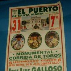 Tauromaquia: CARTEL DE TOROS. PLAZA DEL PUERTO. JOSE LUIS GALLOSO, JOSELITO Y FINITO DE CORDOBA. AÑO 1994.. Lote 29381357