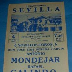 Tauromaquia: CARTEL DE TOROS. PLAZA DE SEVILLA. ANTONIO MONDEJAR, RAFAEL GALINDO Y PEPE MANFREDI. AÑO 1985.. Lote 29419664