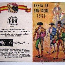 Tauromaquia: TAUROMAQUIA - ANTIGUO FOLLETO CORRIDA DE TOROS FERIA DE SAN ISIDRO MADRID AÑO 1966. Lote 29508932