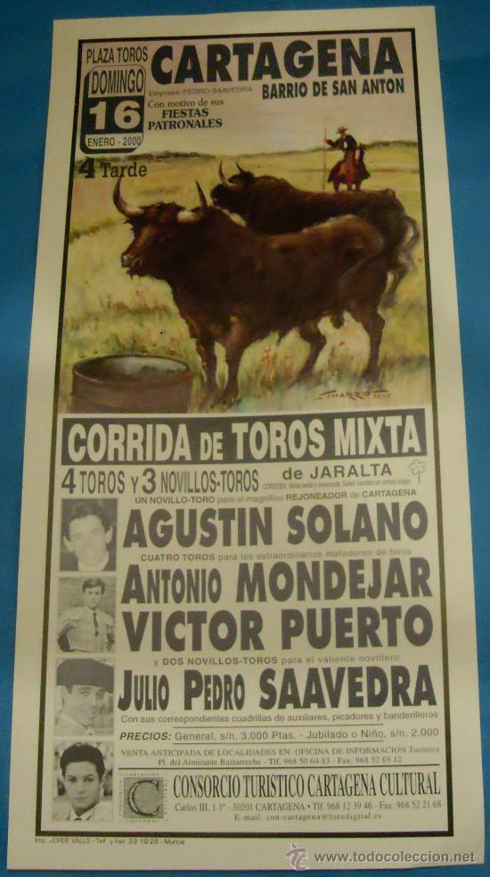 CARTEL DE TOROS. PLAZA DE CARTAGENA. AGUSTIN SOLANO, ANTONIO MONDEJAR, VICTOR PUERTO...AÑO 2000. (Coleccionismo - Tauromaquia)